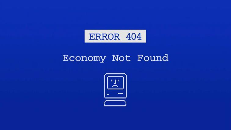 ERROR 404 – Economy Not Found | Max Keiser